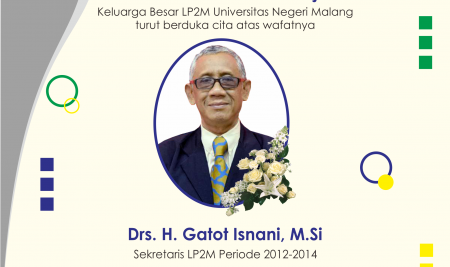 Condolences to Dr. H. Gatot Isnani, M.Si by the LP2M Family